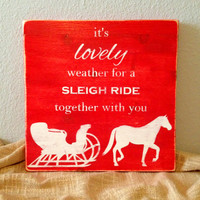 Rustic Sleigh Ride Christmas Wooden Sign - Distressed Holiday Wall Decor - Red and White