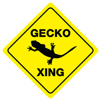 """GECKO CROSSING Funny Novelty Crossing Sign 12""""x12"""""""