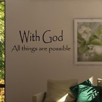 WITH GOD ALL THINGS ARE POSSIBLE Vinyl wall quotes stickers sayings home art ...