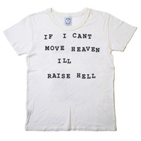 Move Heaven Raise Hell Tee