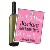 4 Customized Bachelorette Party Wine Bottle Labels Last Fling Before the Ring