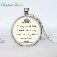 Oscar Wilde Quote Necklace   quote pendant by ThePendantIsland