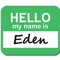 Eden Hello My Name Is Mouse Pad