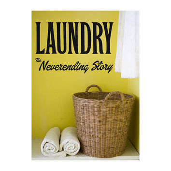 """Home """"Laundry The Neverending Story"""" Vinyl Decal"""