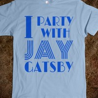 I PARTY WITH JAY GATSBY T-SHIRT VALUE FITTED (BLUE ART ICL02)