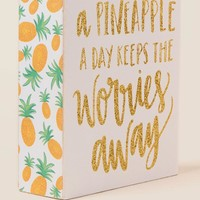 A Pineapple a Day Box Sign