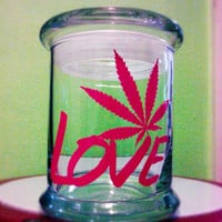 Weed Stash Jar - Love Pot Leaf - Air Tight Glass Jar Perfect For Herb Storage and Many Other Uses!