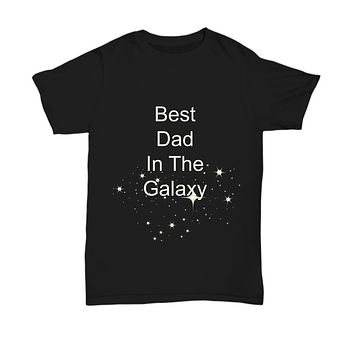 Best Dad In The Galaxy Black T-Shirt Father's Day Birthday Cotton Funny Husband Statement