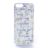 Hands In Your Hair Daisies Case