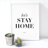 Stay Home Quote Canvas Art Print Painting Poster Wall Pictures For Home Decoration Wall decor FA017