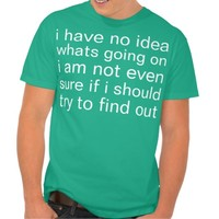 no idea t-shirt