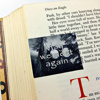 May We Meet Again Magnetic Bookmark Inspired by The 100: bookmark with magnet