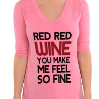 Red Red Wine You Make Me Feel So Fine - Football V-Neck Tee
