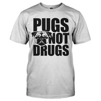 Pugs not Drugs - T Shirt