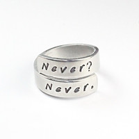 Never? Never. Spiral Style Ring, Inspirational Words Of Wisdom Ring, Reminder Ring, Hand Stamped Aluminum Ring