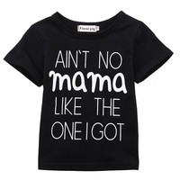 Aint no Mama like the one I got Cute Baby Boys / Girl Short Sleeve Cotton T-shirt Outfits 0-24M
