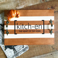 Serving Tray with Handles Kitchen The Heart of the Home Quote