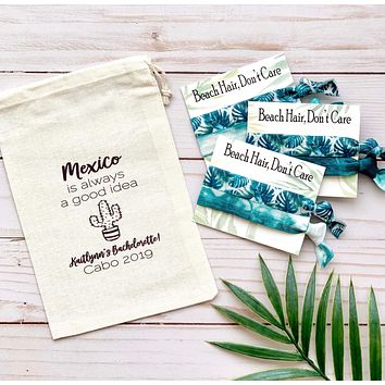 Mexico Is Always a Good Idea Bachelorette Favor Bag Set, Fiesta Bachelorette, Tropical Bachelorette Gift