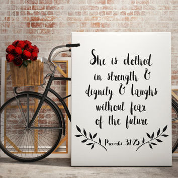 Bible Verse Printable Sign Printable Proverbs 31:25 Typography Print Black and White Inspirational Quote INSTANT DOWNLOAD Digital Print