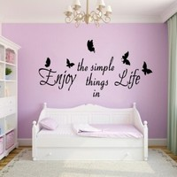 Wall Decor Vinyl Decal Sticker Home Interior Design Butterfly Quotes Enjoy the Simple Things in Life Living Room Kids Room Decor Kg771