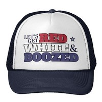Let's Get Red, White & Boozed Hat from Zazzle.com