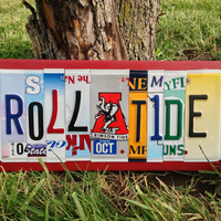 ROLL TIDE Custom Recycled LICENSE Plate Sign