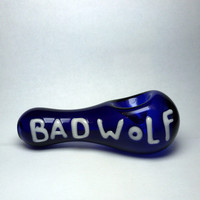 """Glass Pipe """"Bad Wolf"""""""