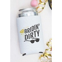 Bridin' Dirty Can Cooler