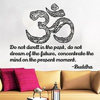 Wall Decals Quotes Vinyl Sticker Decal Quote Lotus Flower Yoga Buddha Do not dwell in the past do not dream of the future Home Decor Art Bedroom Design Interior C41