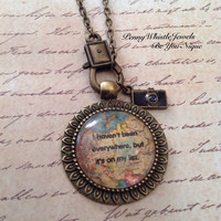 Quote Pendant, Wanderlust Necklace, Quote Necklace, Quote, Wanderlust, Quote Jewelry, Vintage Map Necklace, Travel Jewelry, Graduation Gift