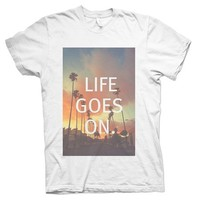 Life Goes On T-Shirt - Rave T-Shirts