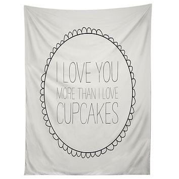 Allyson Johnson I Love You More Than Cupcakes Tapestry