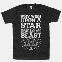 Why Wish Upon a Star When You Can Pray Unto The Beast