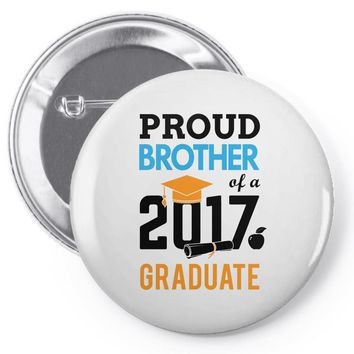 Class of 2017 Proud Brother Graduation Pin-back button