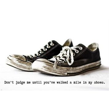 CHUCKS walk a mile in my shoes INSPIRATIONAL POSTER 24X36 LIFESTYLE sporty