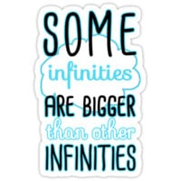 Some Infinities Are Bigger Than Others