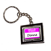 Donna Hello My Name Is Keychain