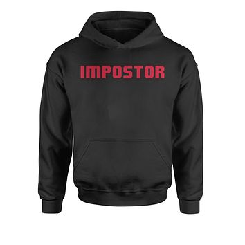 IMPOSTOR Imposter Among Us Crewmate Ur Sus Youth-Sized Hoodie