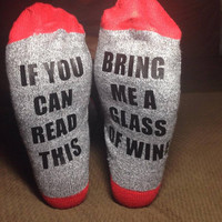 Customized Wine Socks, If You Can Read This Bring Me Wine Customized Socks
