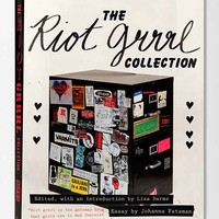 The Riot Grrrl Collection By Lisa Darms, Kathleen Hanna & Johanna Fateman - Assorted One