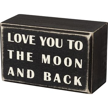 Box Sign - To The Moon And Back