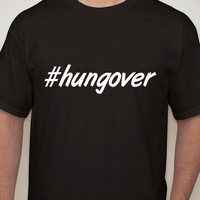 Mens Black Tshirt. #hungover. Hashtag tshirt for men.hungover. funny t-shirts.humor t-shirt.gift.mens t-shirts.mens clothing.drinking shirt.