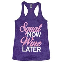 Squat Now Wine Later Womens Gym Tank. Womens Burnout Gym Tank. Burnout Gym Tank Top. Womens workout clothes. workout tank top. funny tank.