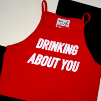 SWEET LORD O'MIGHTY! DRINKING ABOUT YOU CROP TANK IN RED