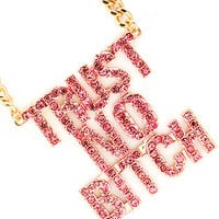 Trust No Bitch Gold Pink Necklace