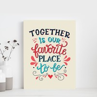 Together is Our Favorite Place to Be Canvas Set
