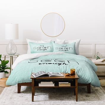 Nick Nelson Ive Seen Enough 1 Duvet Cover