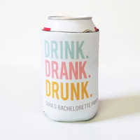 Drink Koozies - Drink Drank Drunk Can or Bottle Koozie
