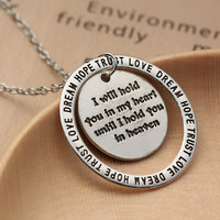 """Pendant Necklace """"I will hold you in my heart"""" Charm Love Dream Hope Trust"""