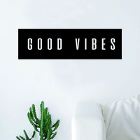 Good Vibes Rectangle Box Quote Wall Decal Sticker Bedroom Living Room Art Vinyl Beautiful Inspirational Positive
